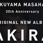FUKUYAMA MASAHARU 30th Anniv. ALBUM LIVE AKIRA